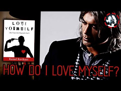 How to Love Yourself Like Your Life Depends on it - Kamal Ravikant Short Version Interview
