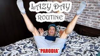 LAZY DAY ROUTINE (parodia)