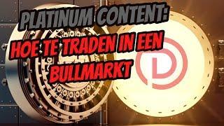 💍Platinum Content : Hoe te Traden in een Bullmarkt | Doopie Cash