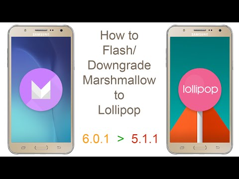 How to Flash/Downgrade Samsung Galaxy J7 marshmallow to Lollipop
