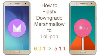 How to Flash/Downgrade Marshmallow to Lollipop Samsung J7 or any Samsung Device