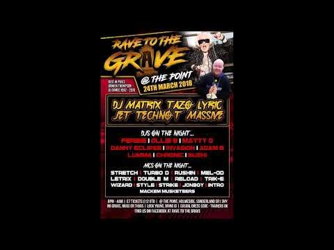 Rave To The Grave - DJ Bushi MC's Tazo B2B Turbo D 24-03-2018