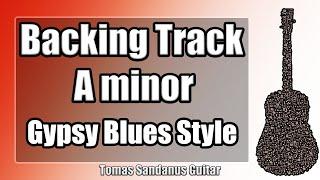 A minor Backing Track - Am - Bluesy Funk Gypsy Guitar Jam Backtrack