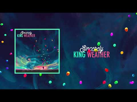 King Weather - Sincerely