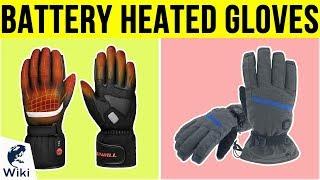 10 Best Battery Heated Gloves 2019