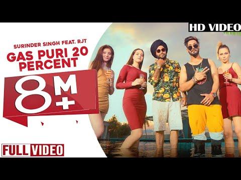 Gas Puri 20 Percent (full song)   Surinder Singh Feat. RJT   Dreamboy   Grand Studio