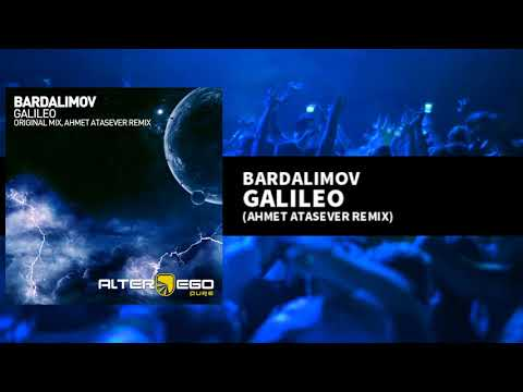 Bardalimov - Galileo (Ahmet Atasever Remix) [Progressive / Trance]