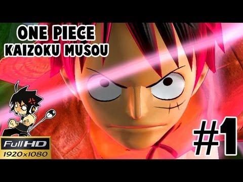 Onepiece Kaizoku Musou Full HD [Pt1] : สองปีต่อมา มุ่งหน้าสู่มารีนฟอร์ด!!