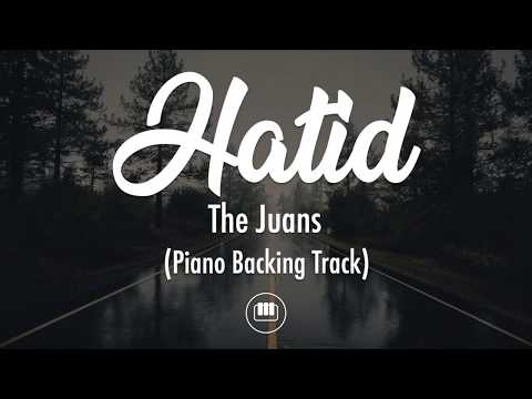 Hatid - The Juans (Piano Backing Track)