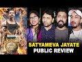 Satyameva Jayate Honest Public Review | John Abraham | First Day First Show