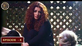 Bandish Episode 8 - Top Pakistani Drama