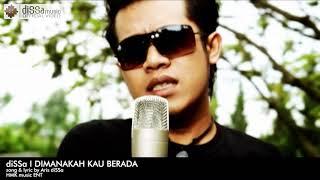 diSSa - DIMANAKAH KAU BERADA (Official Music Video