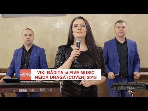 Viki Badita si Formatia Five Music - Neica draga (cover) 2018