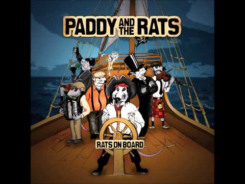 Paddy and The Rats - Rats On Board (2010)[Full Album]