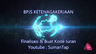 Download Tutorial SIPP - Finalisasi & Membuat Kode Iuran Bulanan BPJS Ketenagakerjaan Mp3 and Videos