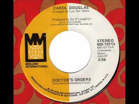 CAROL DOUGLAS  Doctor's Orders
