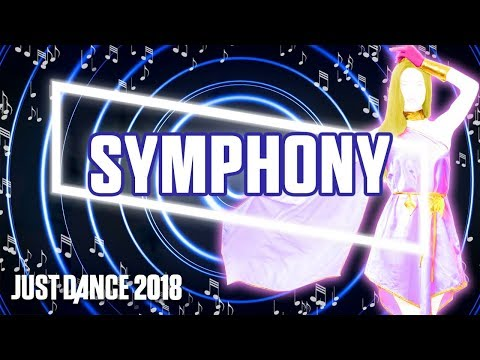 Just Dance 2018: Symphony by Clean Bandit ft. Zara Larsson | Fanmade Mashup