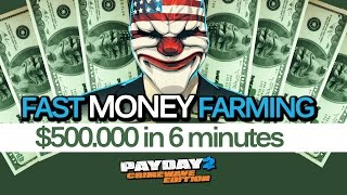 Payday 2 Crimewave Edition - Fast Money Farming Method - $ 500.000 in 6 minutes