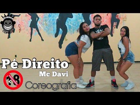Pé Direito - MC Davi COREOGRAFIA Perera DJ