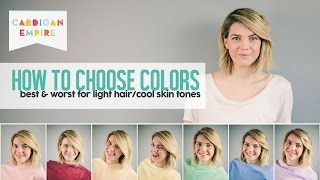 How to Pick Your Best & Worst Colors - Light Hair and Fair Skin (Summer Season)