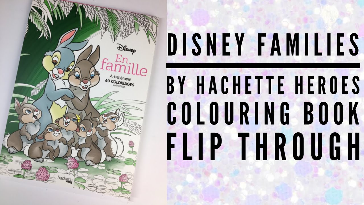 Disney Families Hachette Heroes Disney Coloring Book Flip Through