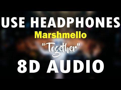 Marshmello - Together (8D AUDIO)