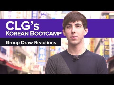 CLG's Korean Bootcamp: Group Draw Reactions
