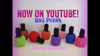 Rainbow Loom Nail Polish -Loomigurumi - Looming WithCheryl