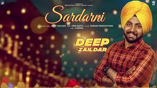 Sardarni | Deep Zaildar | Motion | | Desi Routz | LosPro | Latest Punjabi Song 2018