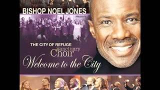 Everybody Praise Bishop Noel Jones