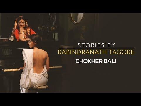 Stories By Rabindranath Tagore - Chokher Bali Sneak Peek #2