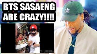 BTS Sasaeng Moments | Crazy Fans SMH | Reaction!!!