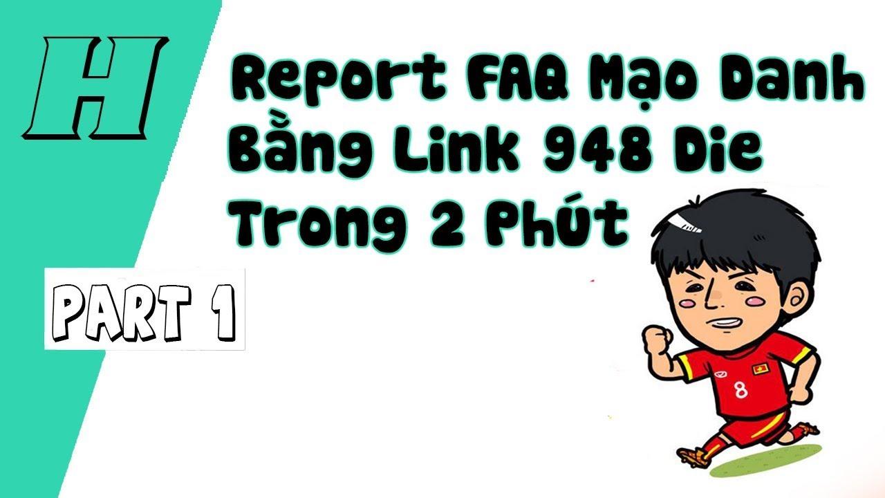 [ Hướng dẫn] TUT REPORT MẠO DANH BẰNG LINK 948 DIE 2 PHÚT - NTH CHANNEL