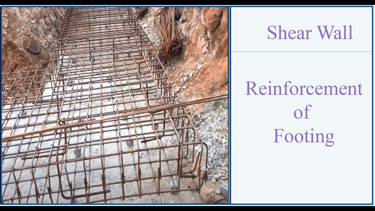 Shear Wall Footing Reinforcement And Construction In