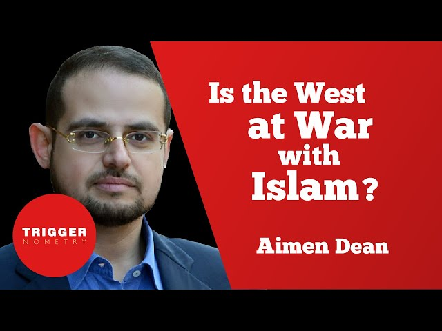 Is the West at War With Islam? - Aimen Dean