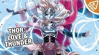 Thor: Love and Thunder DETAILS REVEALED! (Nerdist News w/ Amy Vorpahl)