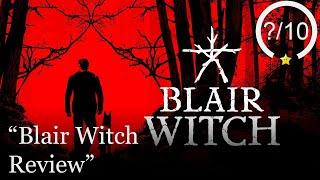 Blair Witch Review [PS4, Xbox One, & PC] (Video Game Video Review)