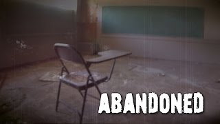 Abandoned Places: The Forgotten School │ Urban Exploration Video
