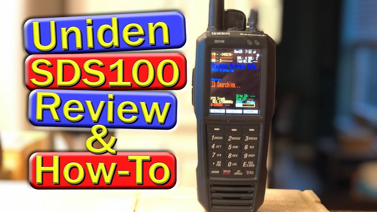 Uniden SDS100 Review and How To