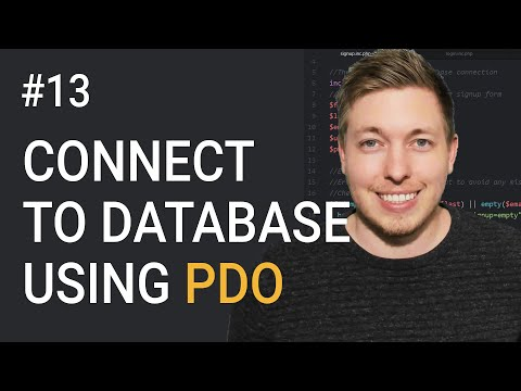 13: How To Connect To A Database Using PDO PHP   OOP PHP Tutorial   Learn OOP PHP