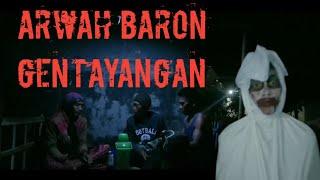 """Film pendek komedi horor """" ARWAH BARON GENTAYANGAN """" film wong kalensari"""