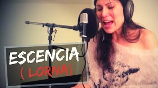 Esencia (canción original por Lorna)- en vivo