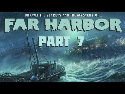 Fallout 4: Far Harbor - Part 7 - Best Left Forgotten