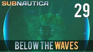 [29] Below the Waves (Let's Play Subnautica w/ GaLm)