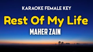 Maher Zain - Rest Of My Life Karaoke Female Key