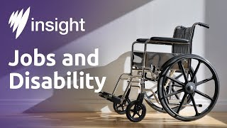 Insight: S2014 Ep27 - Jobs and Disability
