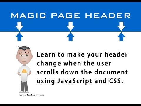 Magic Header Scroll Page Tutorial JavaScript CSS HTML