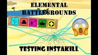TESTING INSTAKILL COMBO   ELEMENTAL BATTLEGROUNDS (ROBLOX)