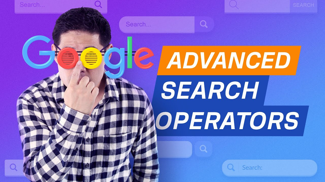 Google Search Operators: The Complete List (42 Advanced Operators)
