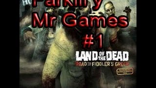 Land OF The Dead con Mr Games) Desmadre total